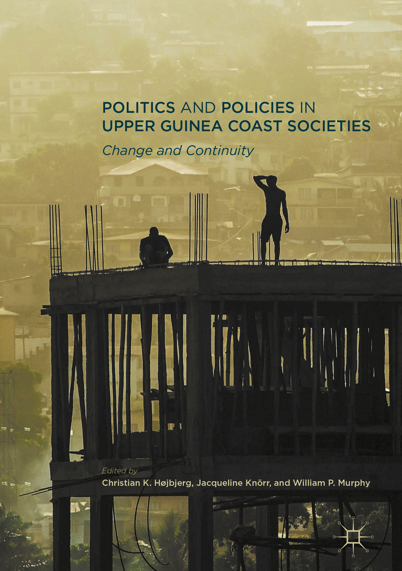 Højbjerg, Christian K. - Politics and Policies in Upper Guinea Coast Societies, ebook
