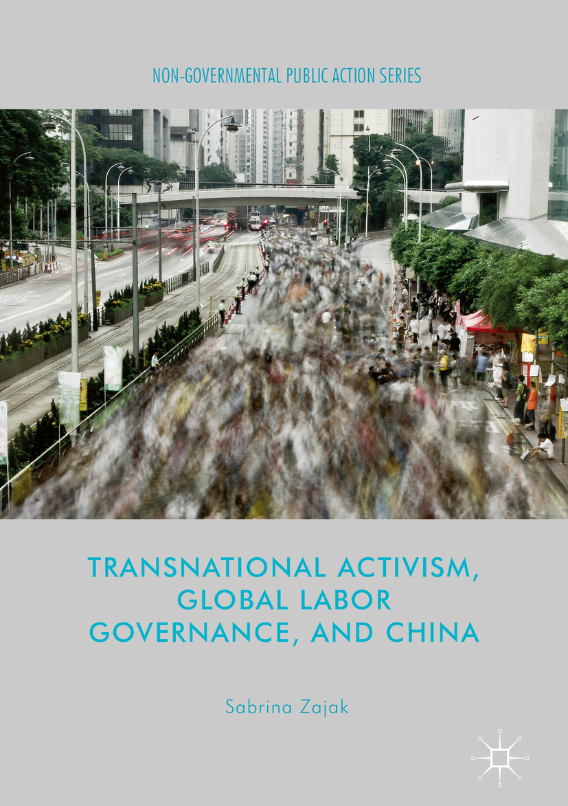 Zajak, Sabrina - Transnational Activism, Global Labor Governance, and China, ebook