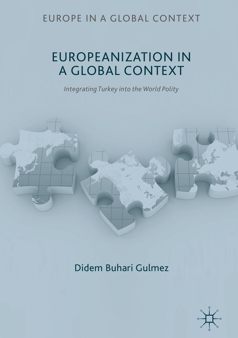 Gulmez, Didem Buhari - Europeanization in a Global Context, ebook