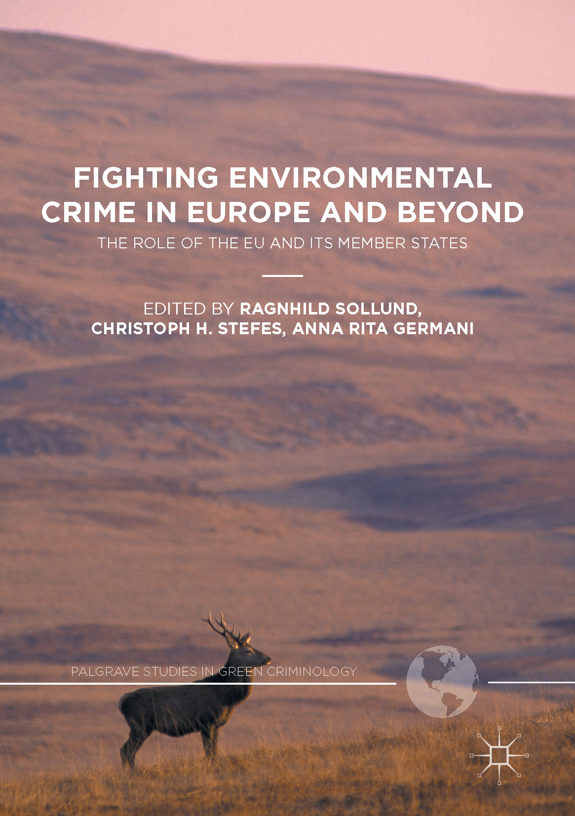 Germani, Anna Rita - Fighting Environmental Crime in Europe and Beyond, ebook
