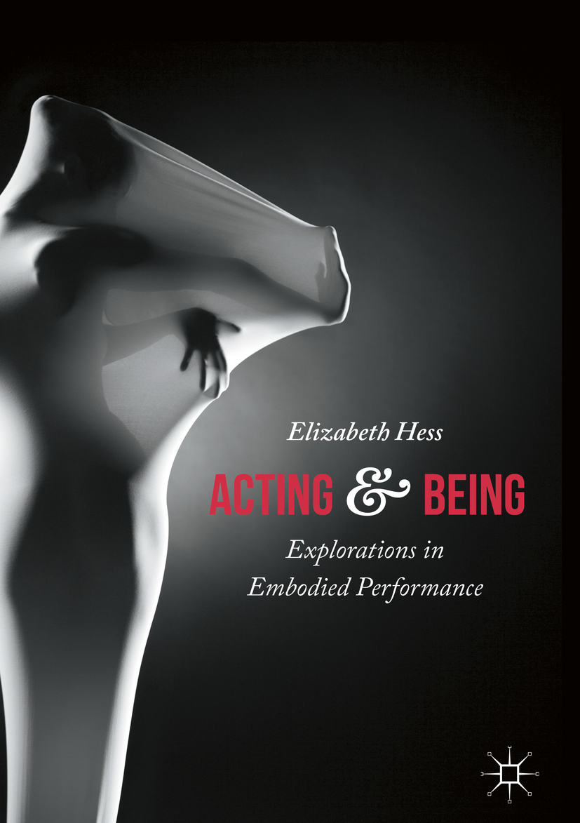 Hess, Elizabeth - Acting and Being, ebook