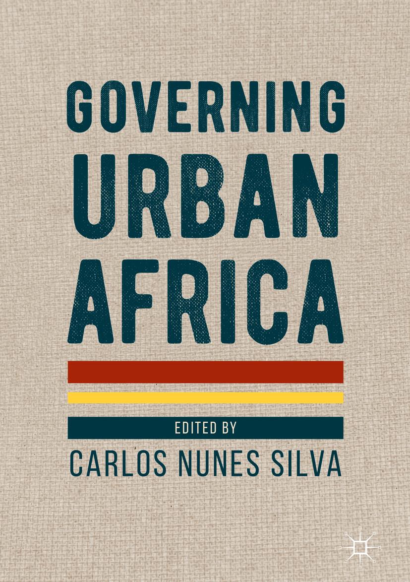 Silva, Carlos Nunes - Governing Urban Africa, ebook