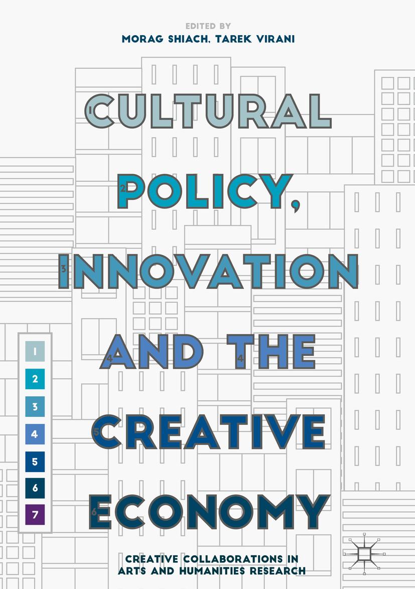 Shiach, Morag - Cultural Policy, Innovation and the Creative Economy, ebook