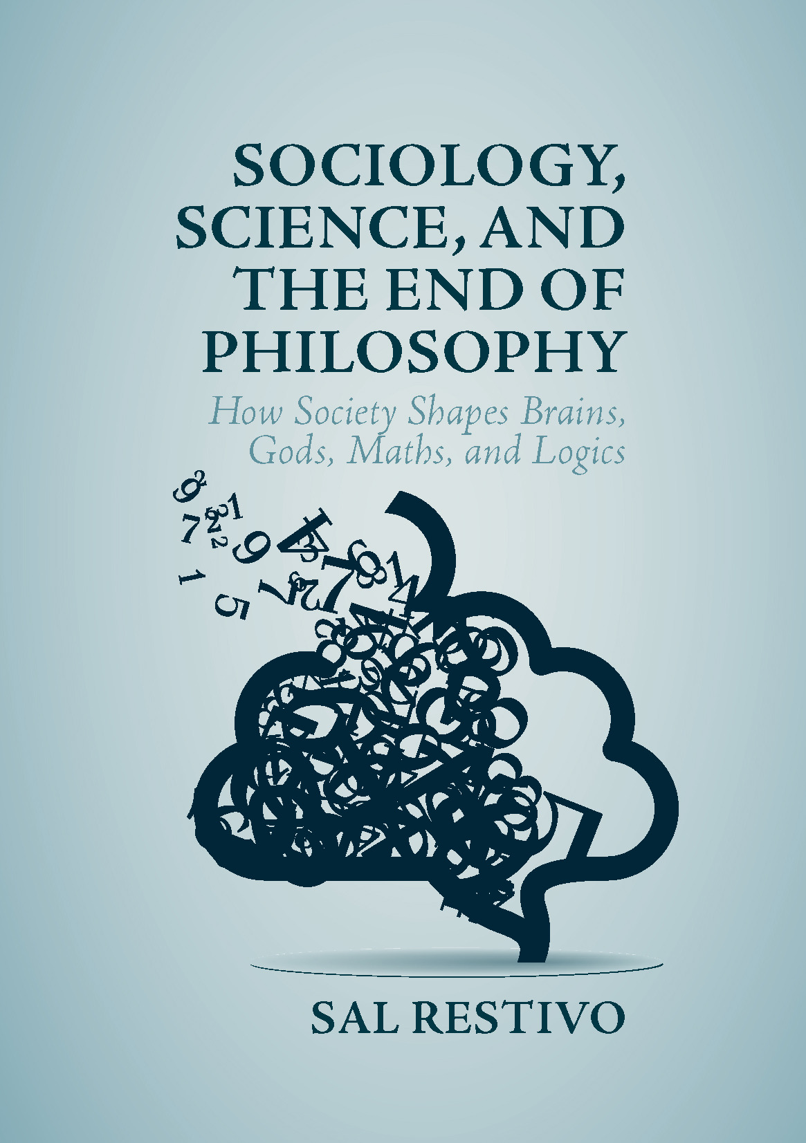 Restivo, Sal - Sociology, Science, and the End of Philosophy, ebook