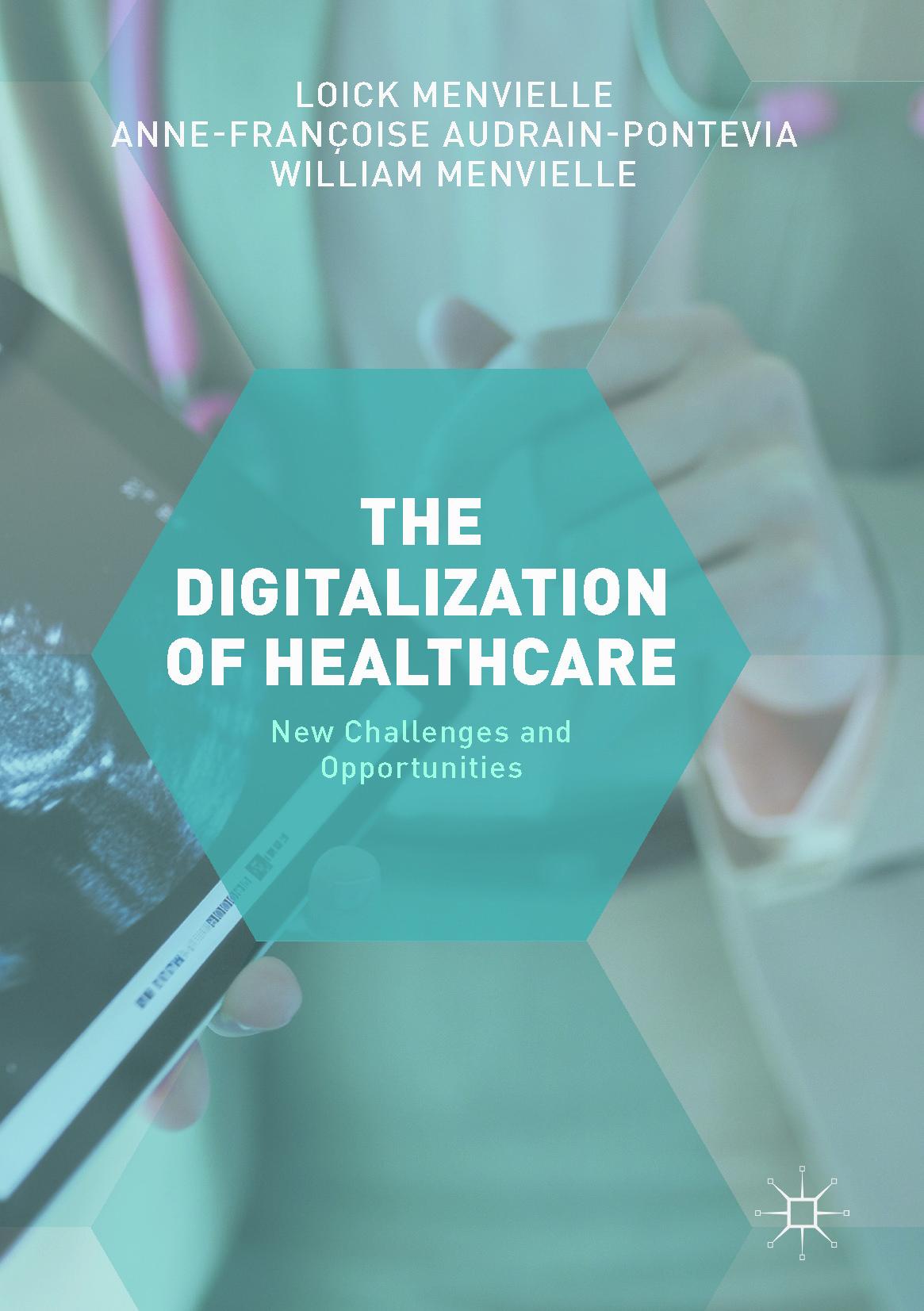 Audrain-Pontevia, Anne-Françoise - The Digitization of Healthcare, ebook
