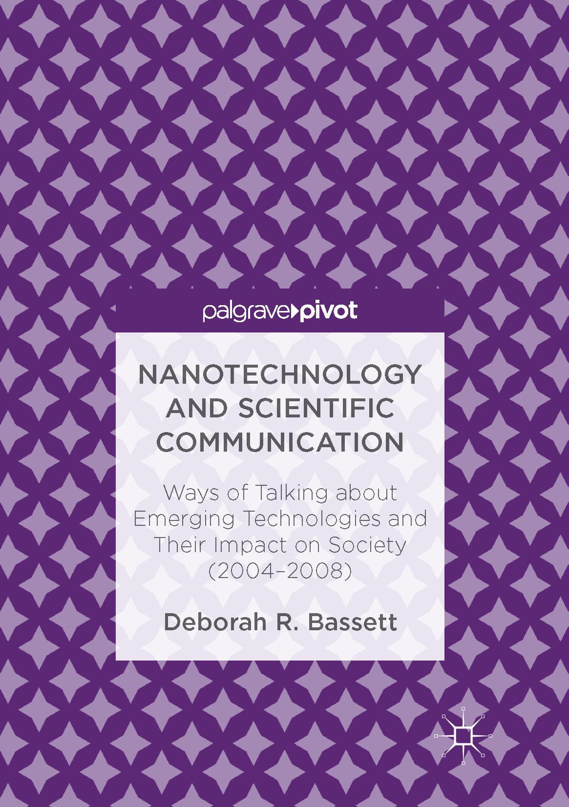Bassett, Deborah R. - Nanotechnology and Scientific Communication, ebook