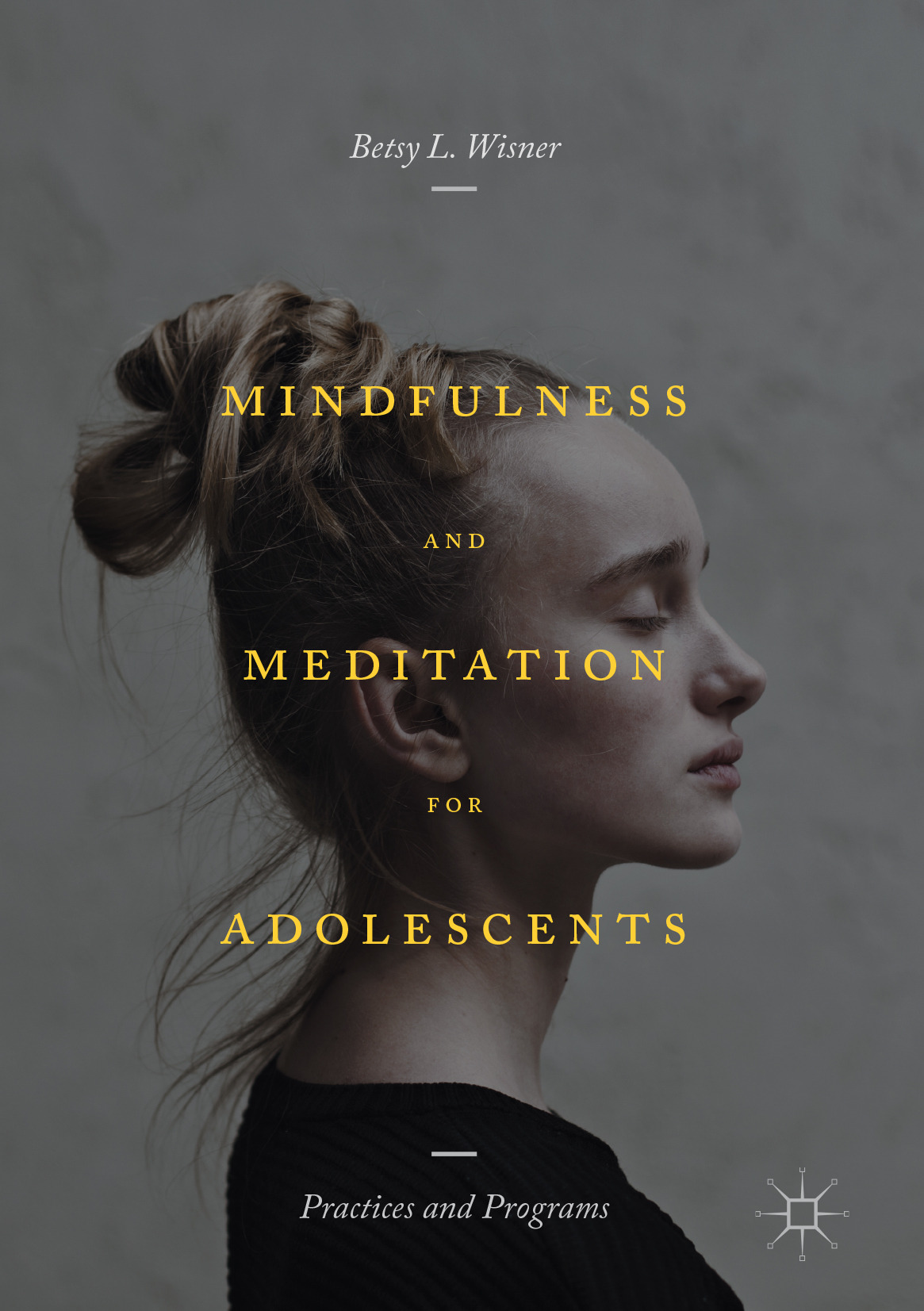 Wisner, Betsy L. - Mindfulness and Meditation for Adolescents, ebook