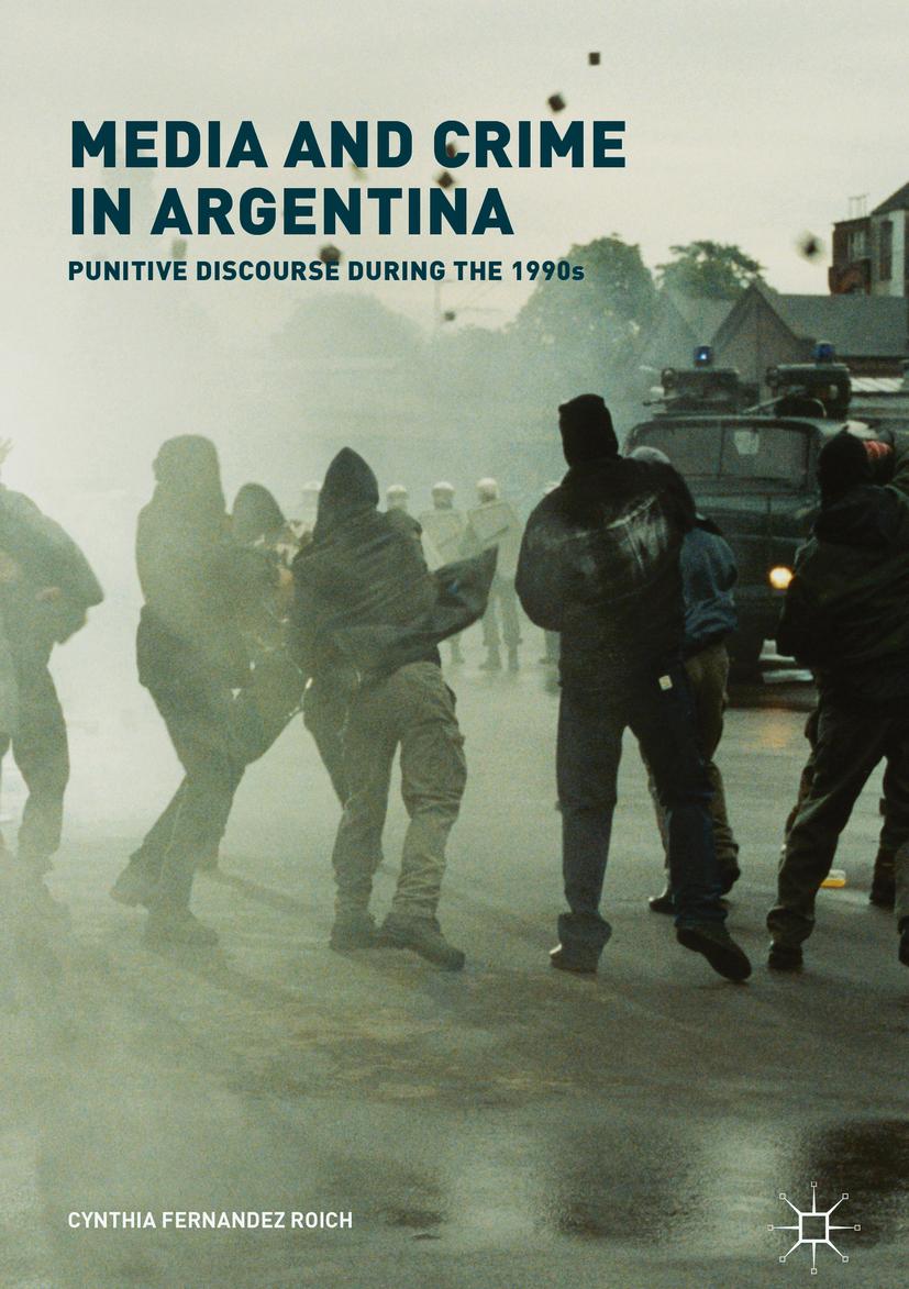 Roich, Cynthia Fernandez - Media and Crime in Argentina, ebook