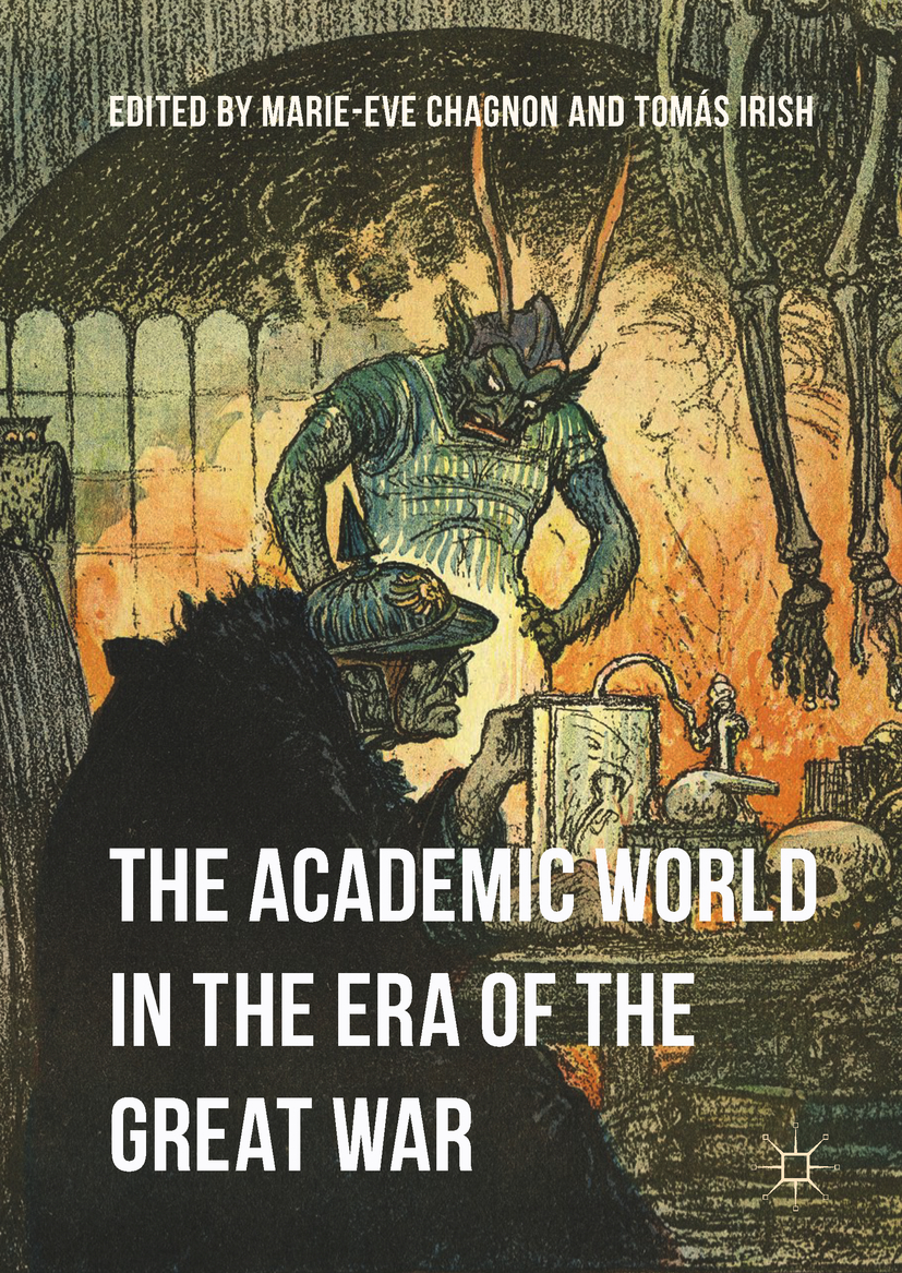 Chagnon, Marie-Eve - The Academic World in the Era of the Great War, ebook