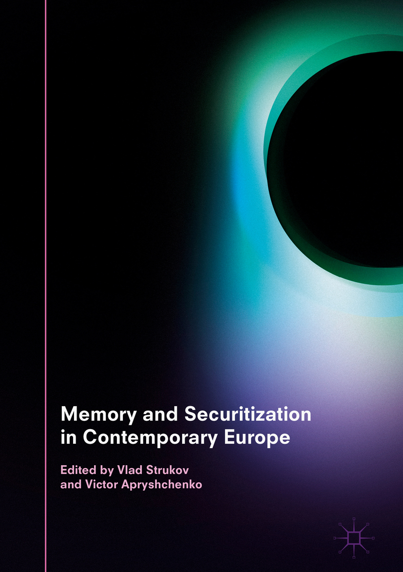 Apryshchenko, Victor - Memory and Securitization in Contemporary Europe, ebook