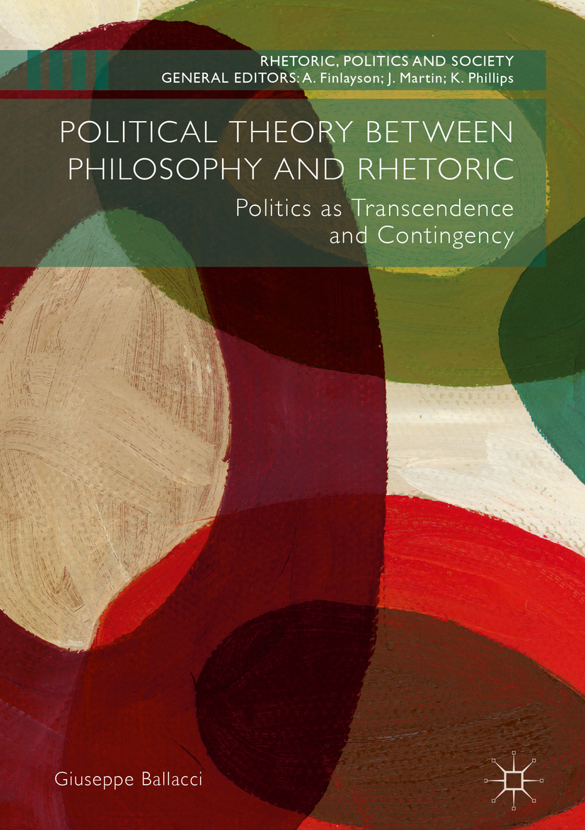Ballacci, Giuseppe - Political Theory between Philosophy and Rhetoric, ebook
