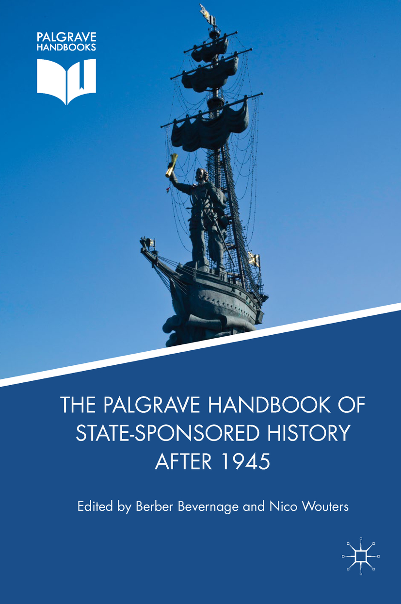 Bevernage, Berber - The Palgrave Handbook of State-Sponsored History After 1945, e-bok
