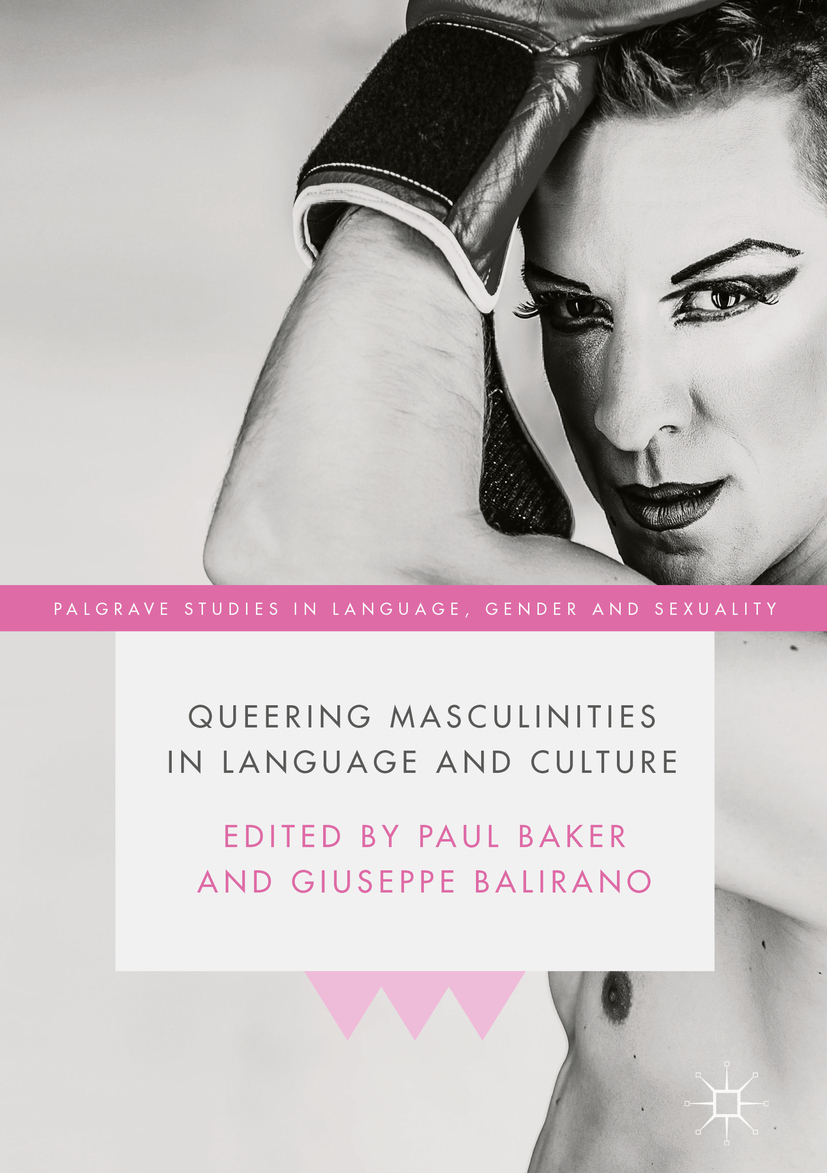 Baker, Paul - Queering Masculinities in Language and Culture, ebook