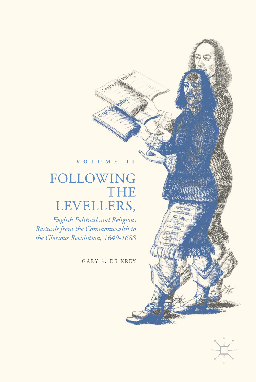 Krey, Gary S. De - Following the Levellers, Volume Two, ebook
