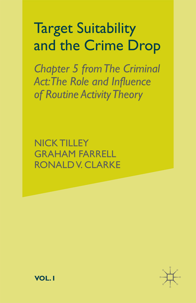 Clarke, Ronald V. - Target Suitability and the Crime Drop, ebook