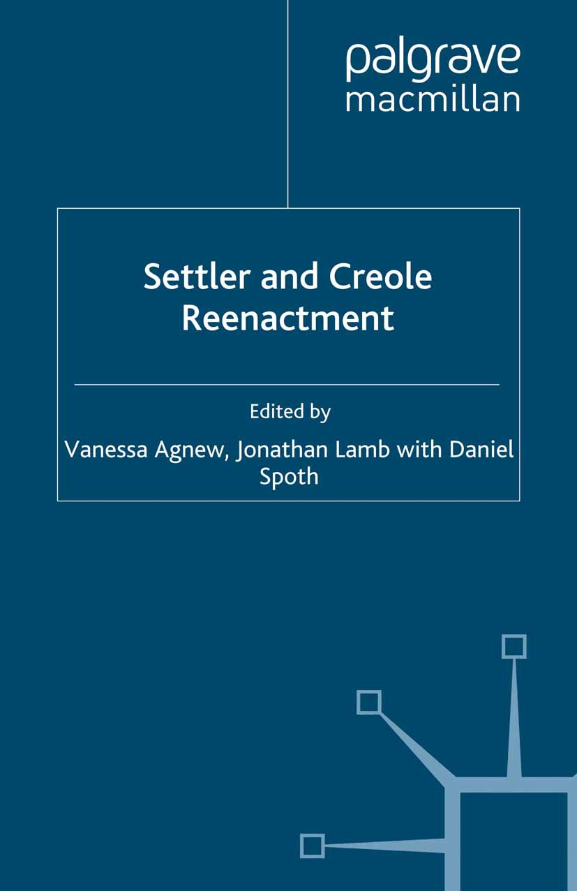 Agnew, Vanessa - Settler and Creole Reenactment, ebook