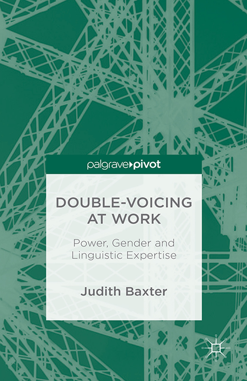 Baxter, Judith - Double-voicing at Work: Power, Gender and Linguistic Expertise, ebook