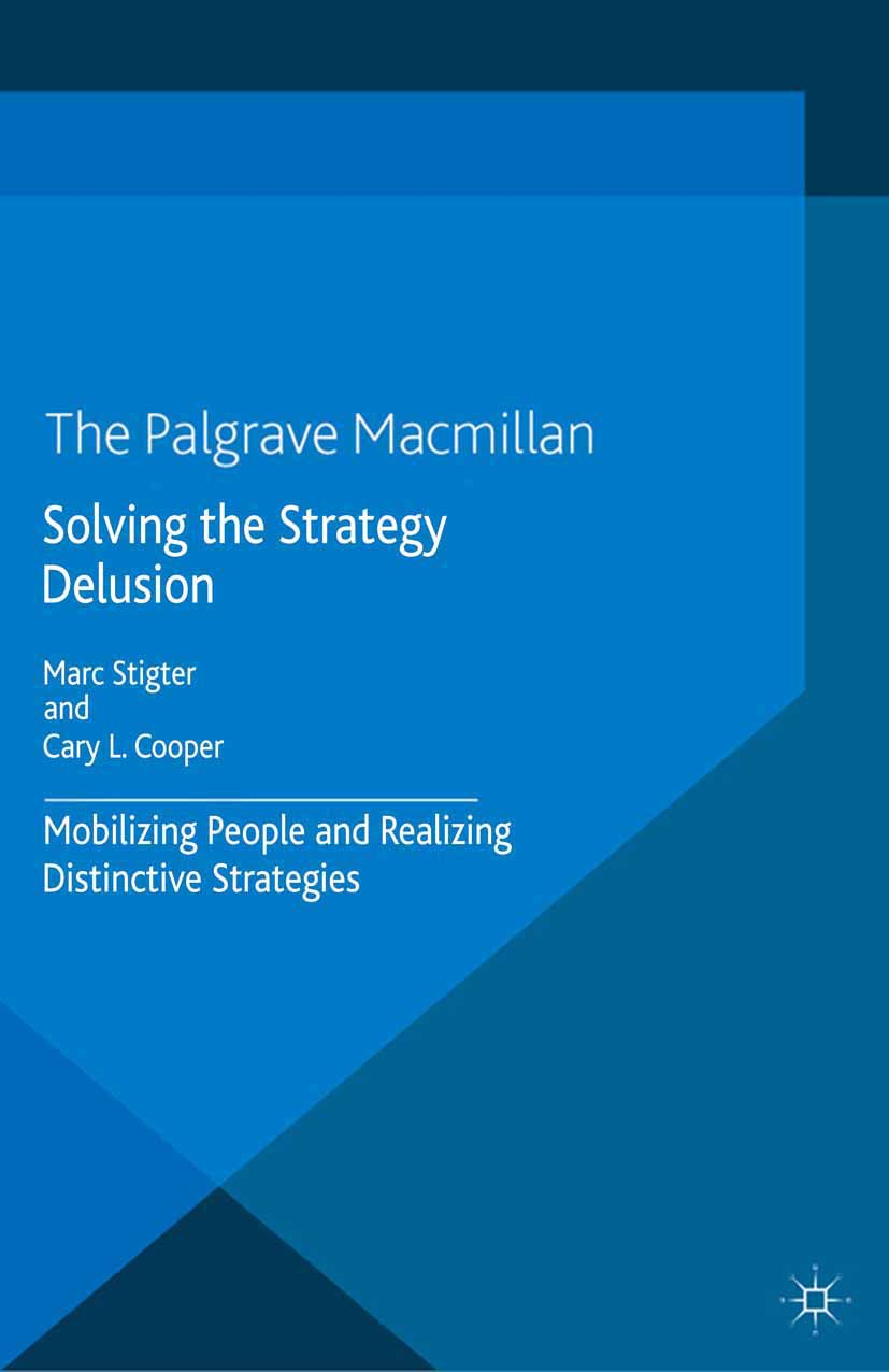 Cooper, Cary L. - Solving the Strategy Delusion, ebook