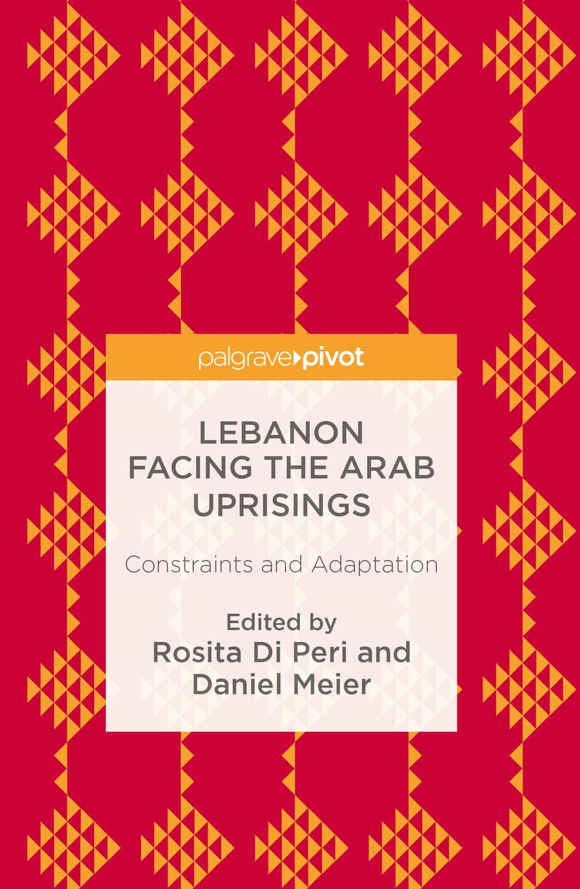 Meier, Daniel - Lebanon Facing The Arab Uprisings, ebook