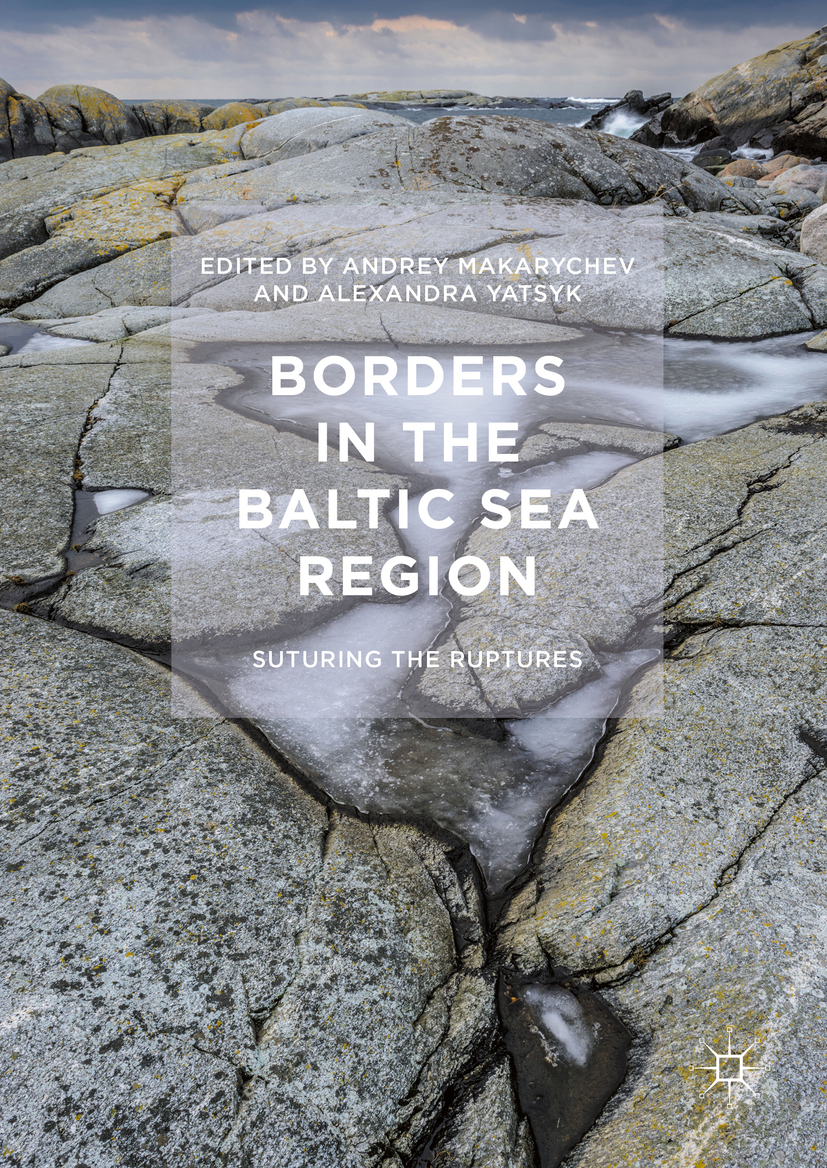 Makarychev, Andrey - Borders in the Baltic Sea Region, ebook