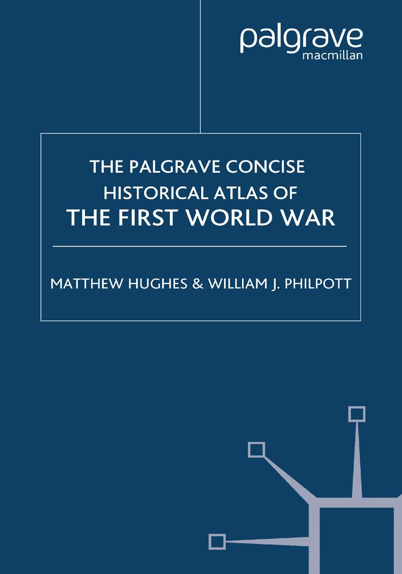 Hughes, Matthew - The Palgrave Concise Historical Atlas of the First World War, ebook
