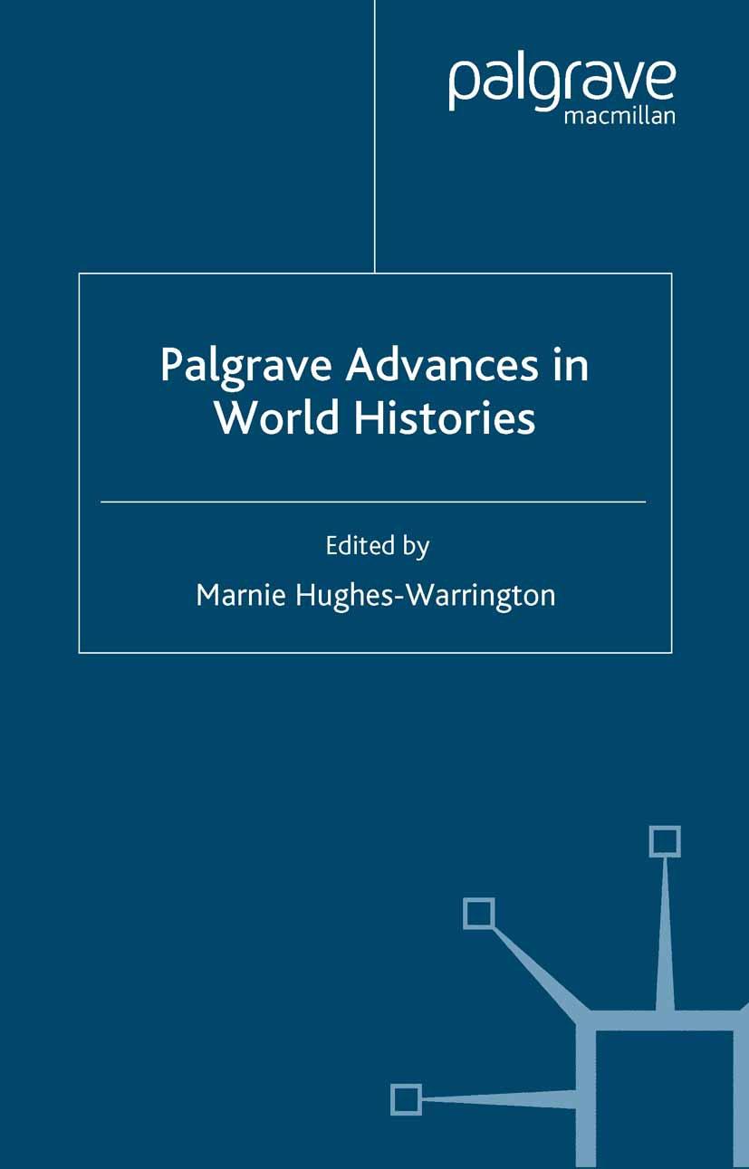 Hughes-Warrington, Marnie - Palgrave Advances in World Histories, ebook
