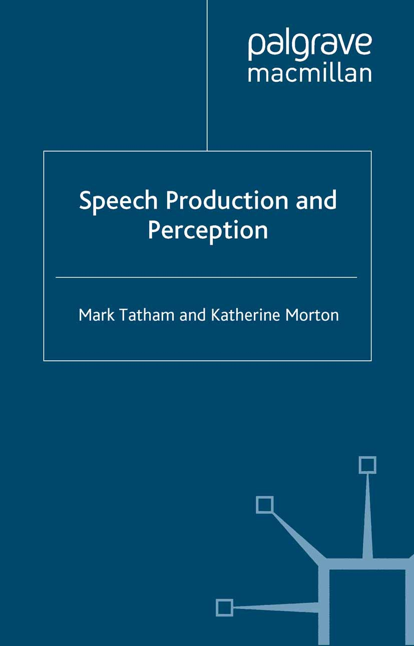 Morton, Katherine - Speech Production and Perception, ebook