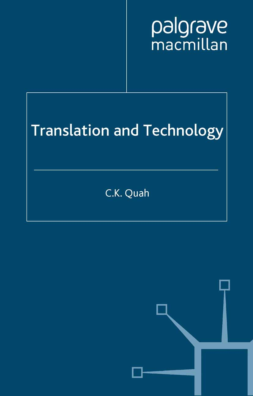 Quah, C. K. - Translation and Technology, ebook