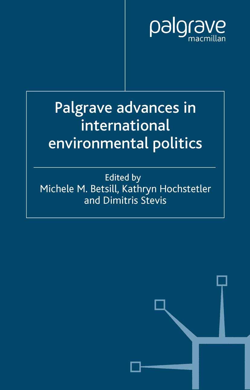 Betsill, Michele M. - Palgrave Advances in International Environmental Politics, ebook