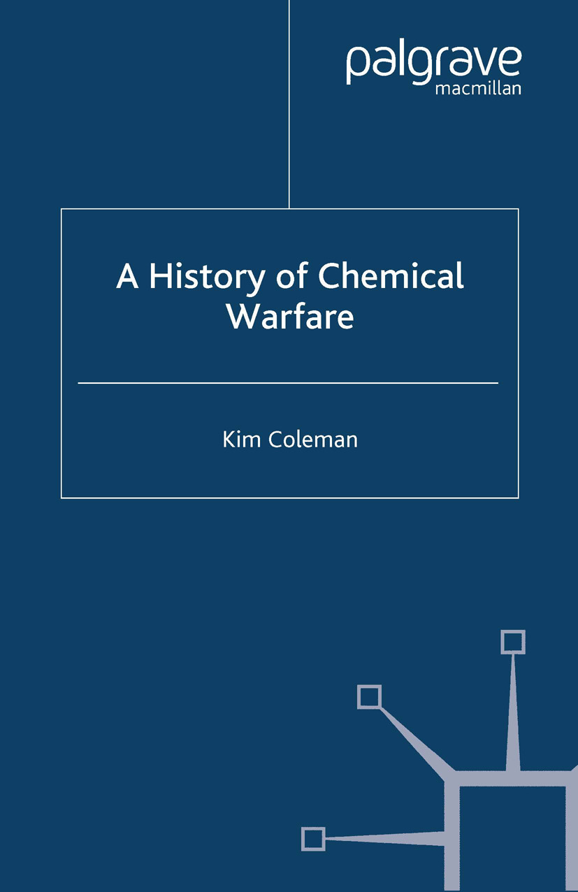 Coleman, Kim - A History of Chemical Warfare, ebook