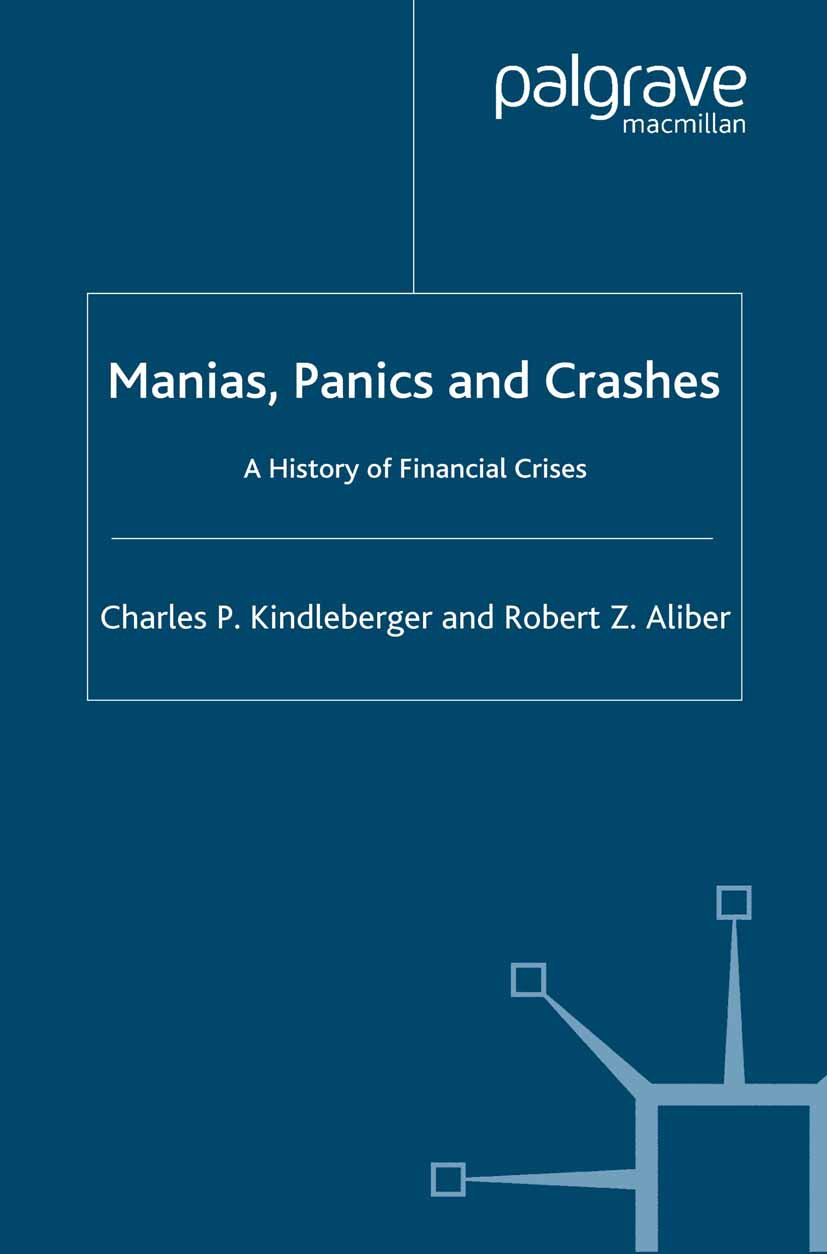 Aliber, Robert Z. - Manias, Panics and Crashes, ebook