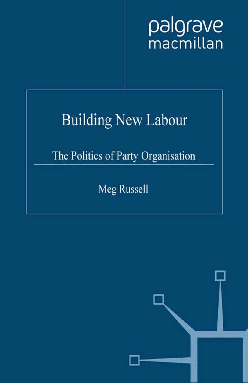 Russell, Meg - Building New Labour, ebook