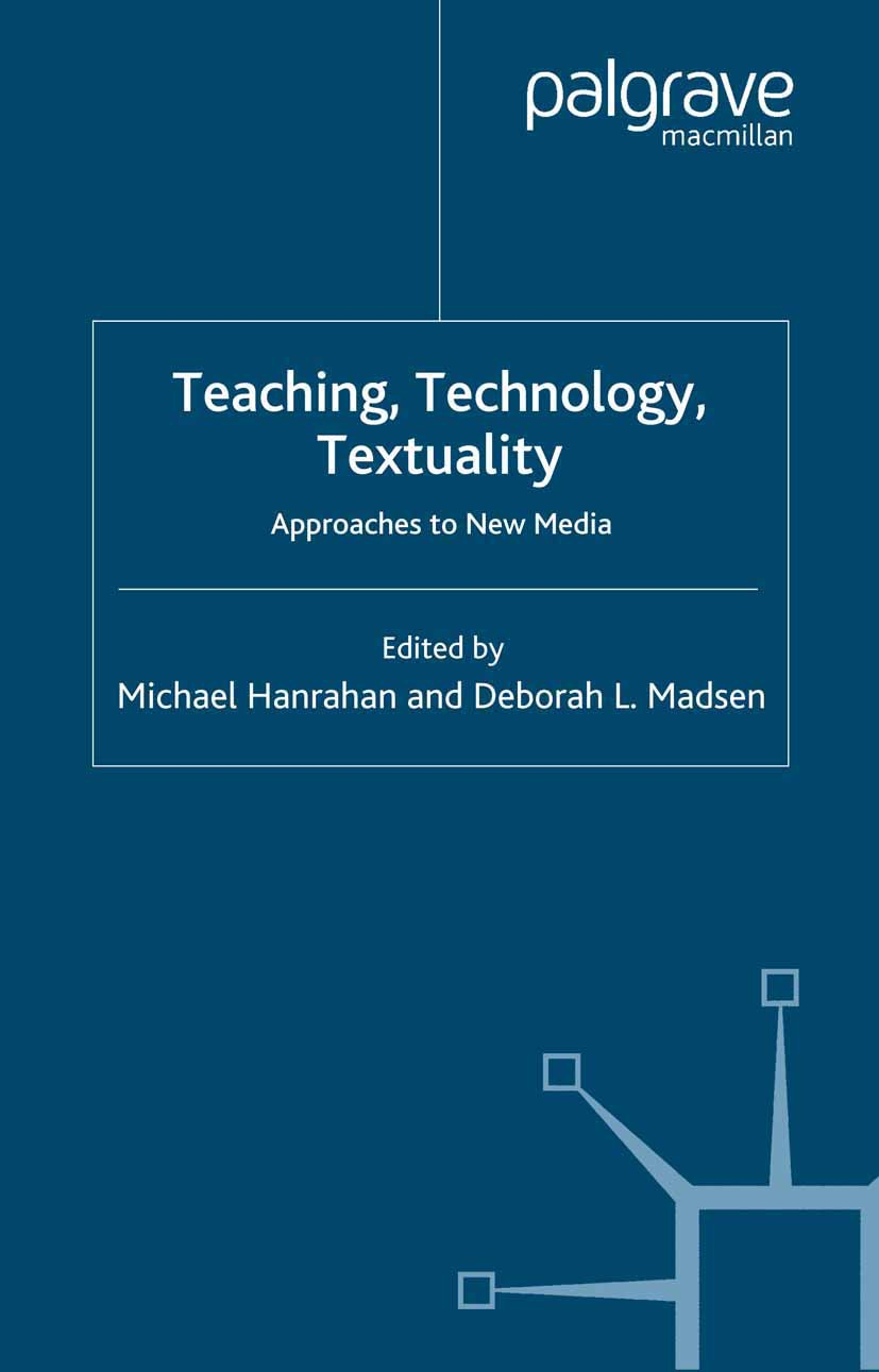 Hanrahan, Michael - Teaching, Technology, Textuality, ebook