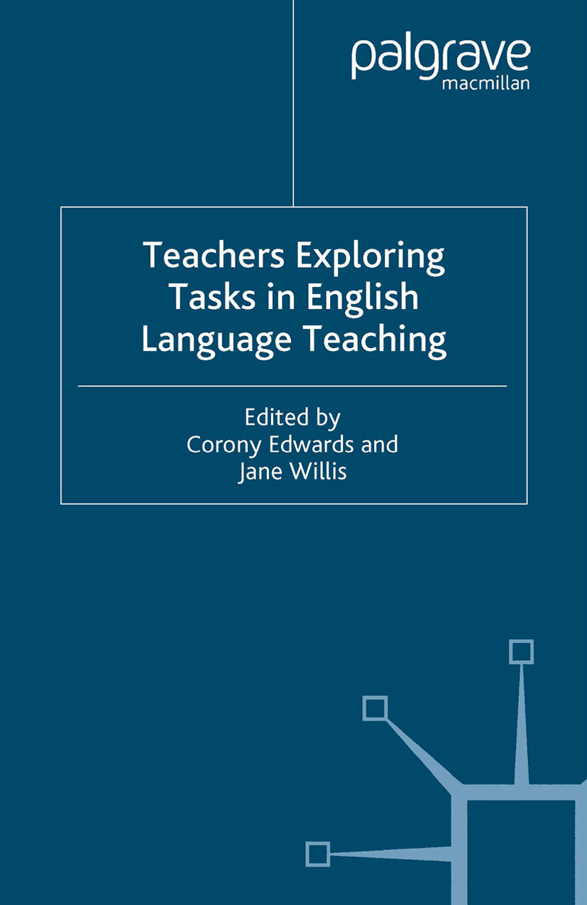 Edwards, Corony - Teachers Exploring Tasks in English Language Teaching, ebook