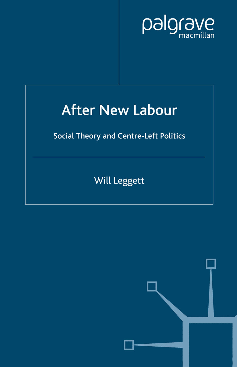 Leggett, Will - After New Labour, ebook