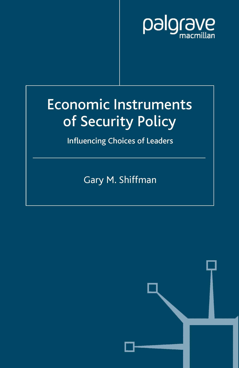 Shiffman, Gary M. - Economic Instruments of Security Policy, ebook