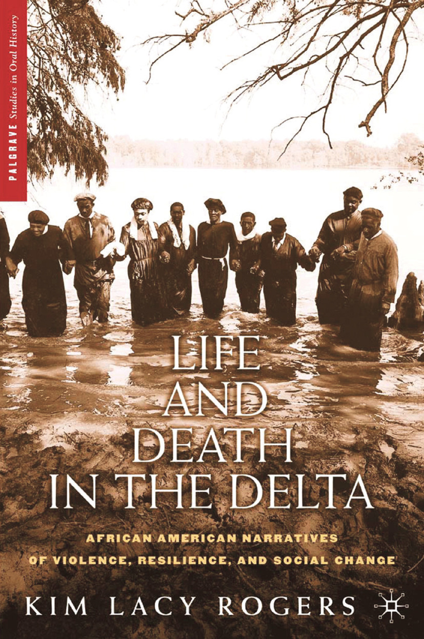 Rogers, Kim Lacy - Life and Death in the Delta, ebook