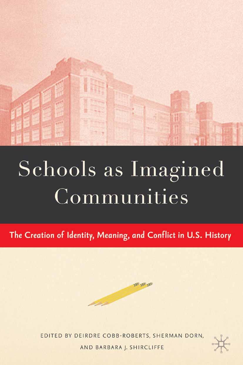 Cobb-Roberts, Deirdre - Schools as Imagined Communities, ebook
