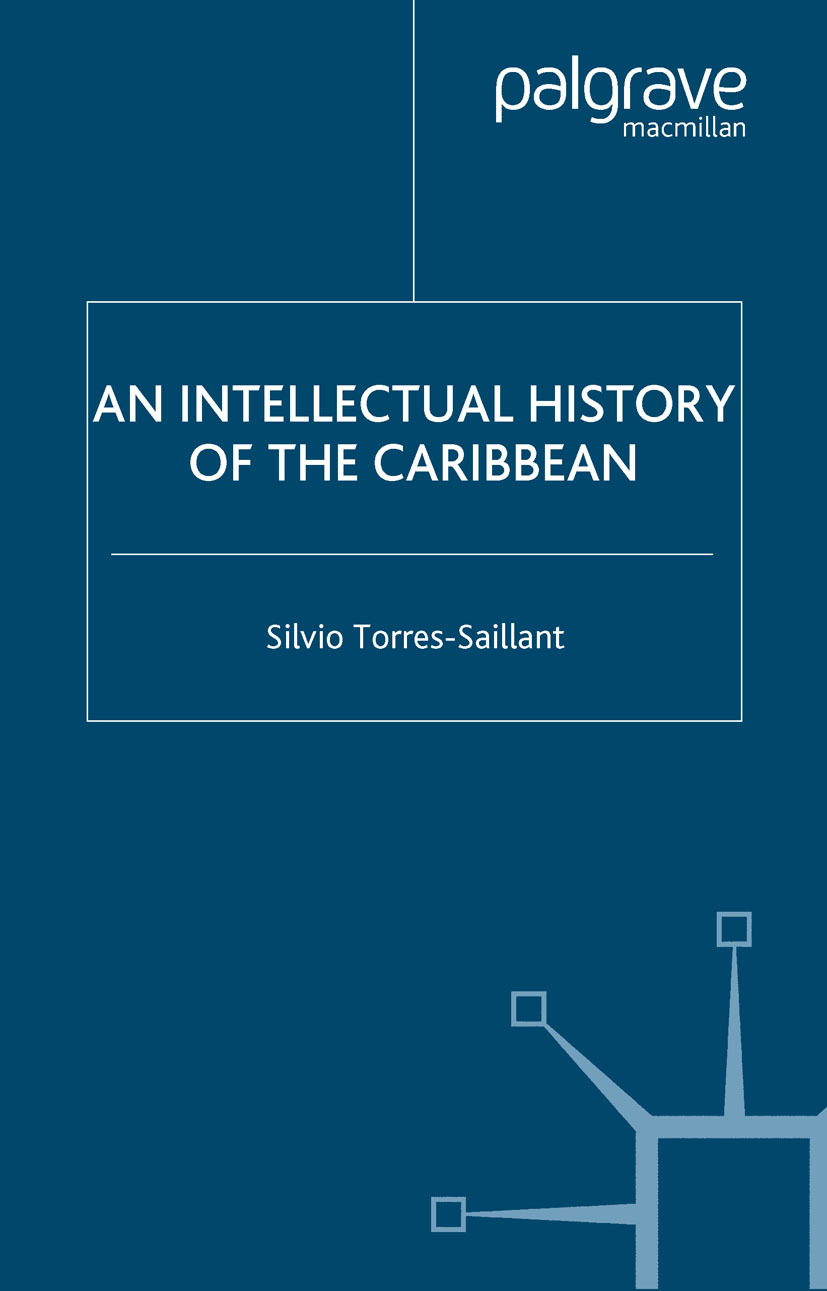 Torres-Saillant, Silvio - An Intellectual History of the Caribbean, ebook