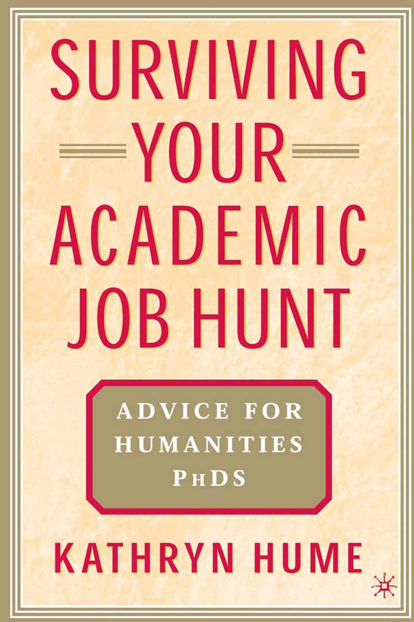 Hume, Kathryn - Surviving Your Academic Job Hunt, ebook