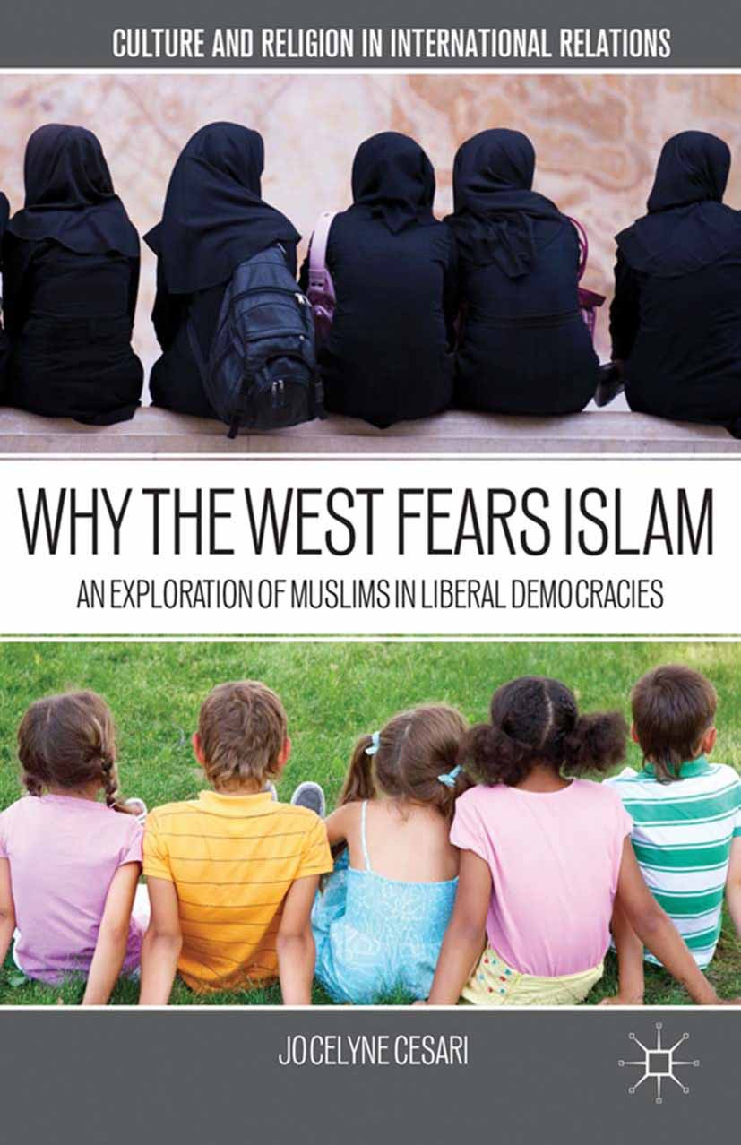 Cesari, Jocelyne - Why the West Fears Islam, ebook