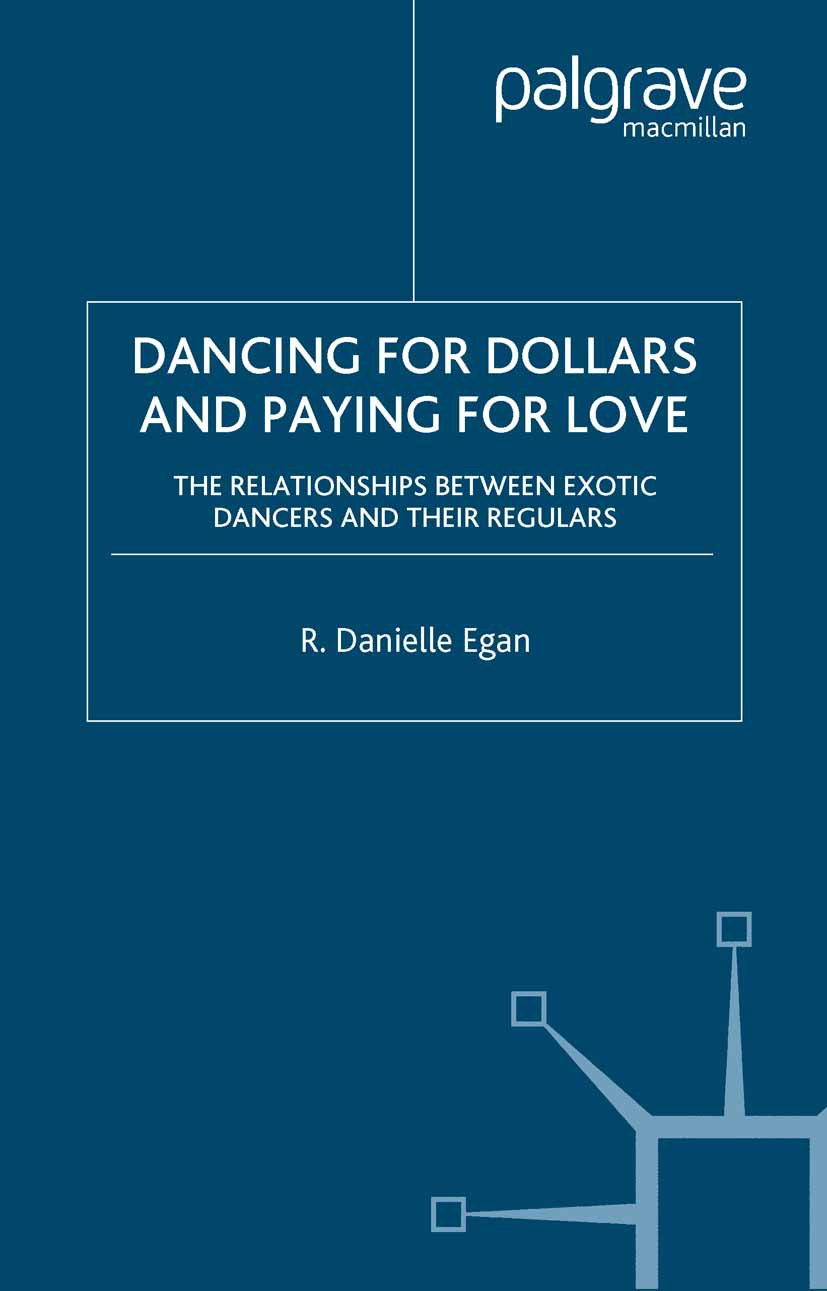 Egan, R. Danielle - Dancing for Dollars and Paying for Love, ebook