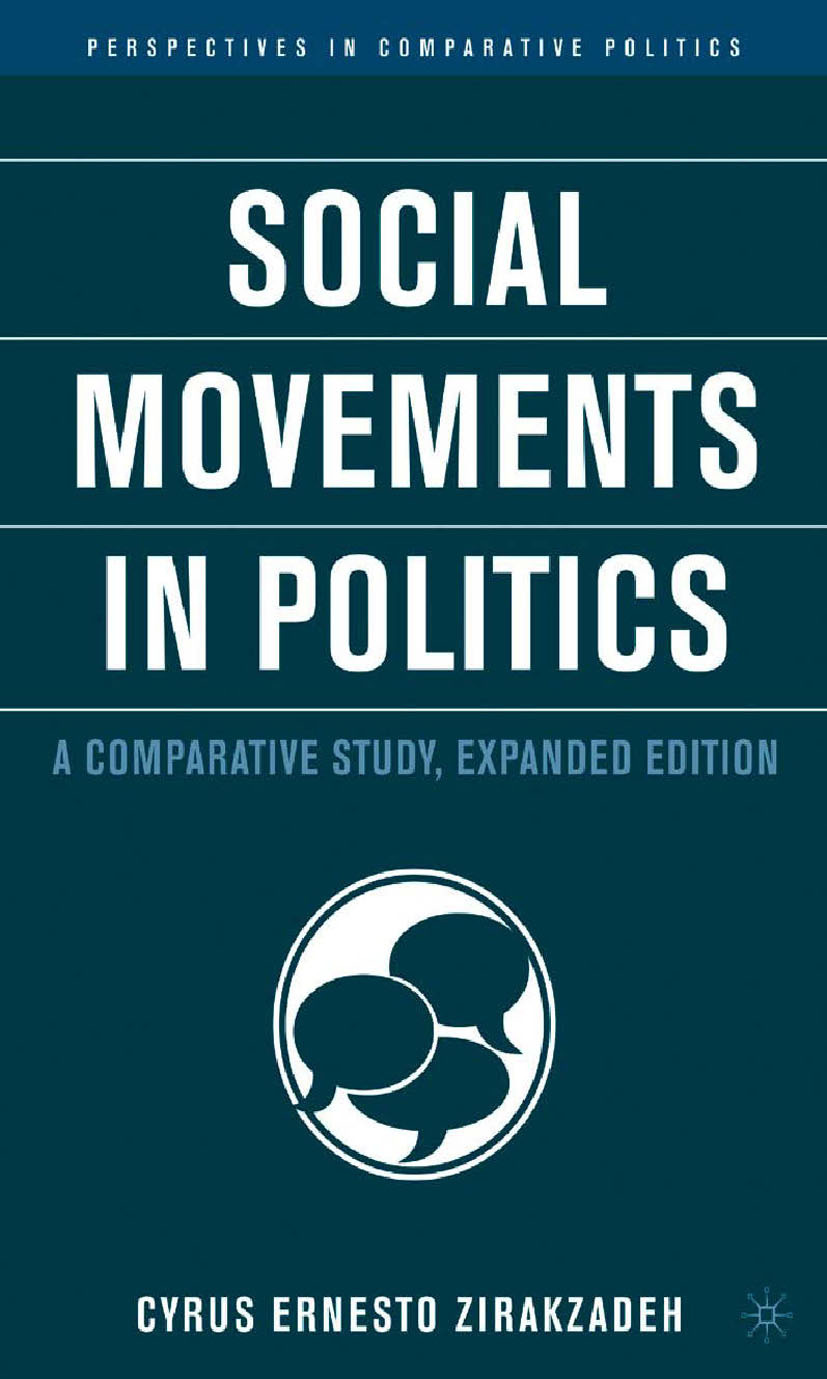 Zirakzadeh, Cyrus Ernesto - Social Movements in Politics, ebook