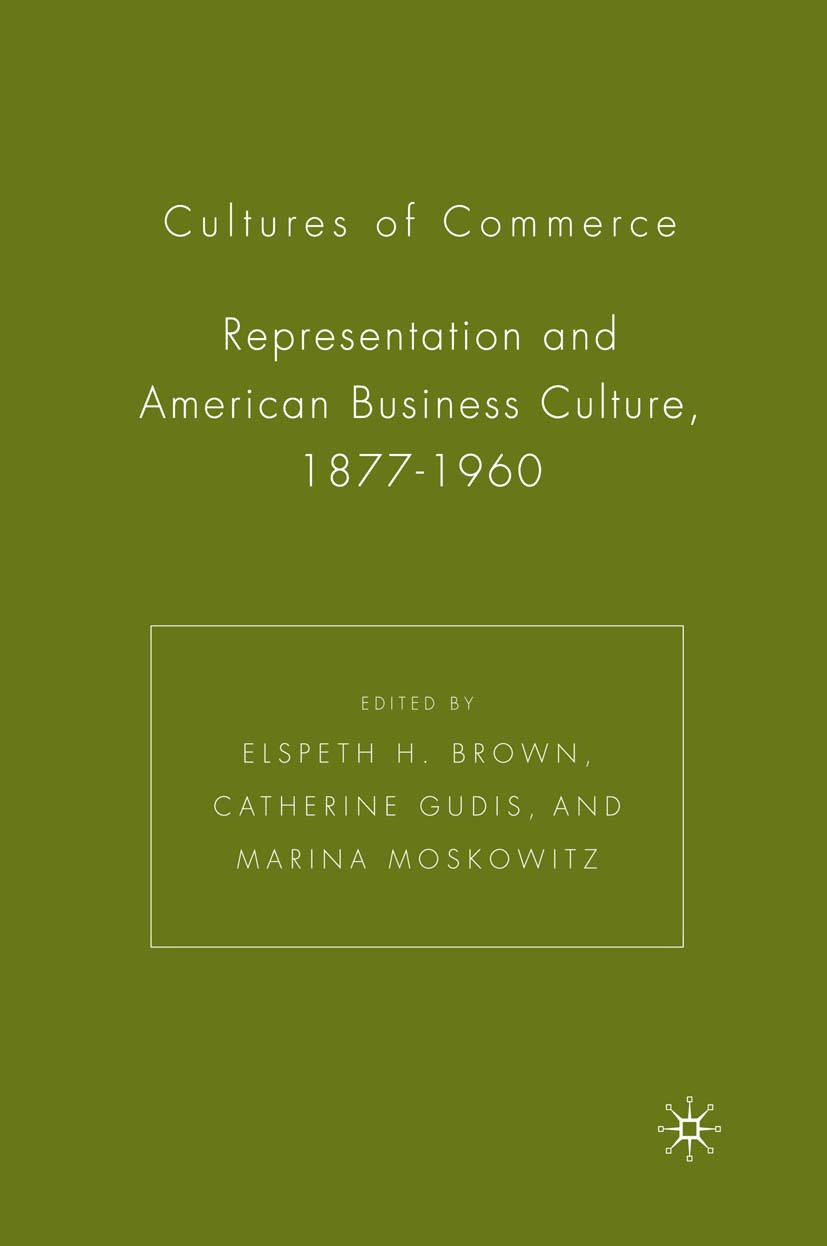 Brown, Elspeth H. - Cultures of Commerce, ebook