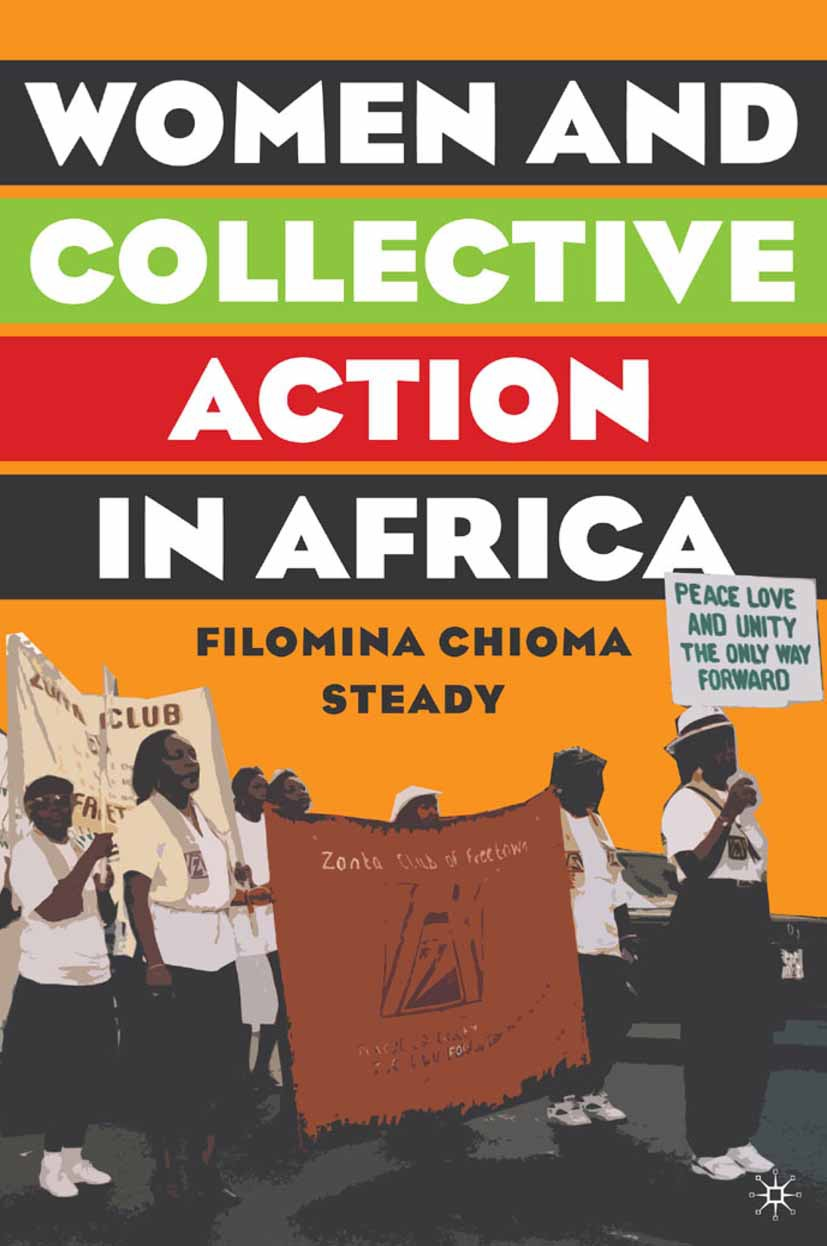 Steady, Filomina Chioma - Women and Collective Action in Africa, ebook