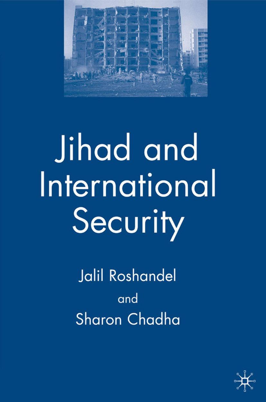 Chadha, Sharon - Jihad and International Security, ebook