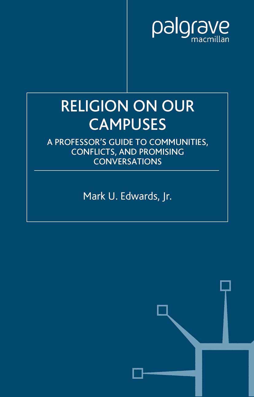 Edwards, Mark U. - Religion on Our Campuses, ebook