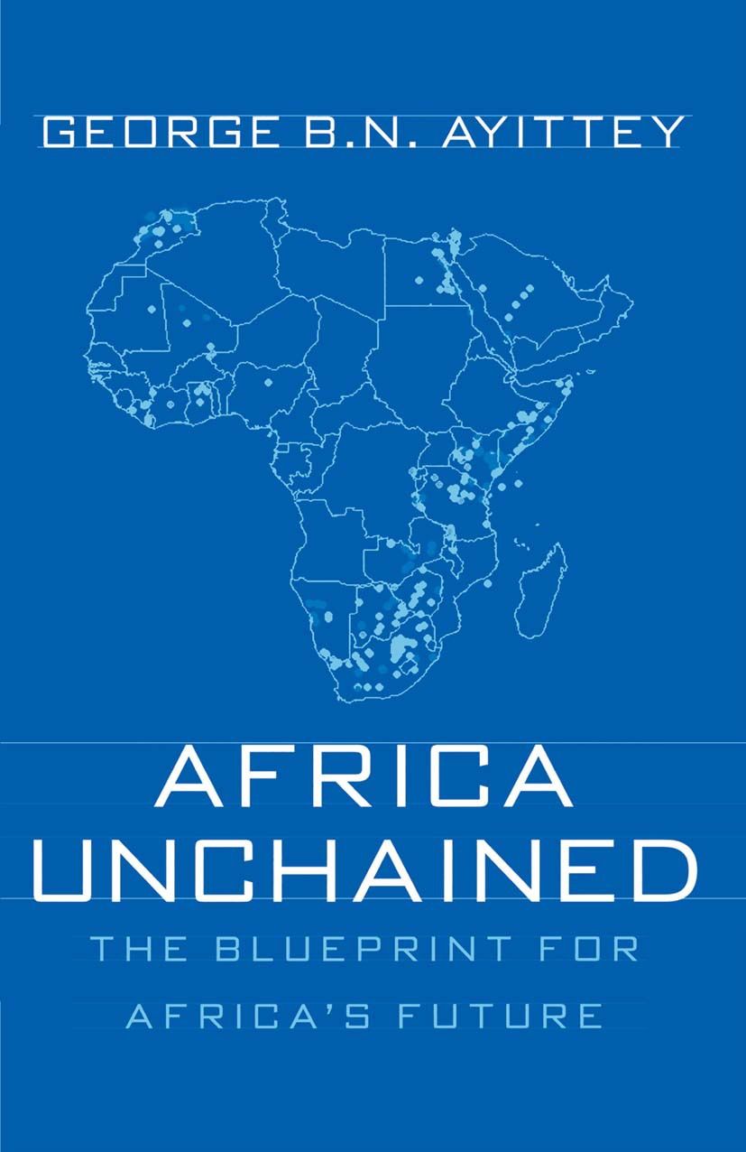Ayittey, George B. N. - Africa Unchained, ebook