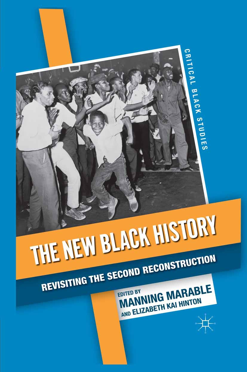 Hinton, Elizabeth Kai - The New Black History, ebook