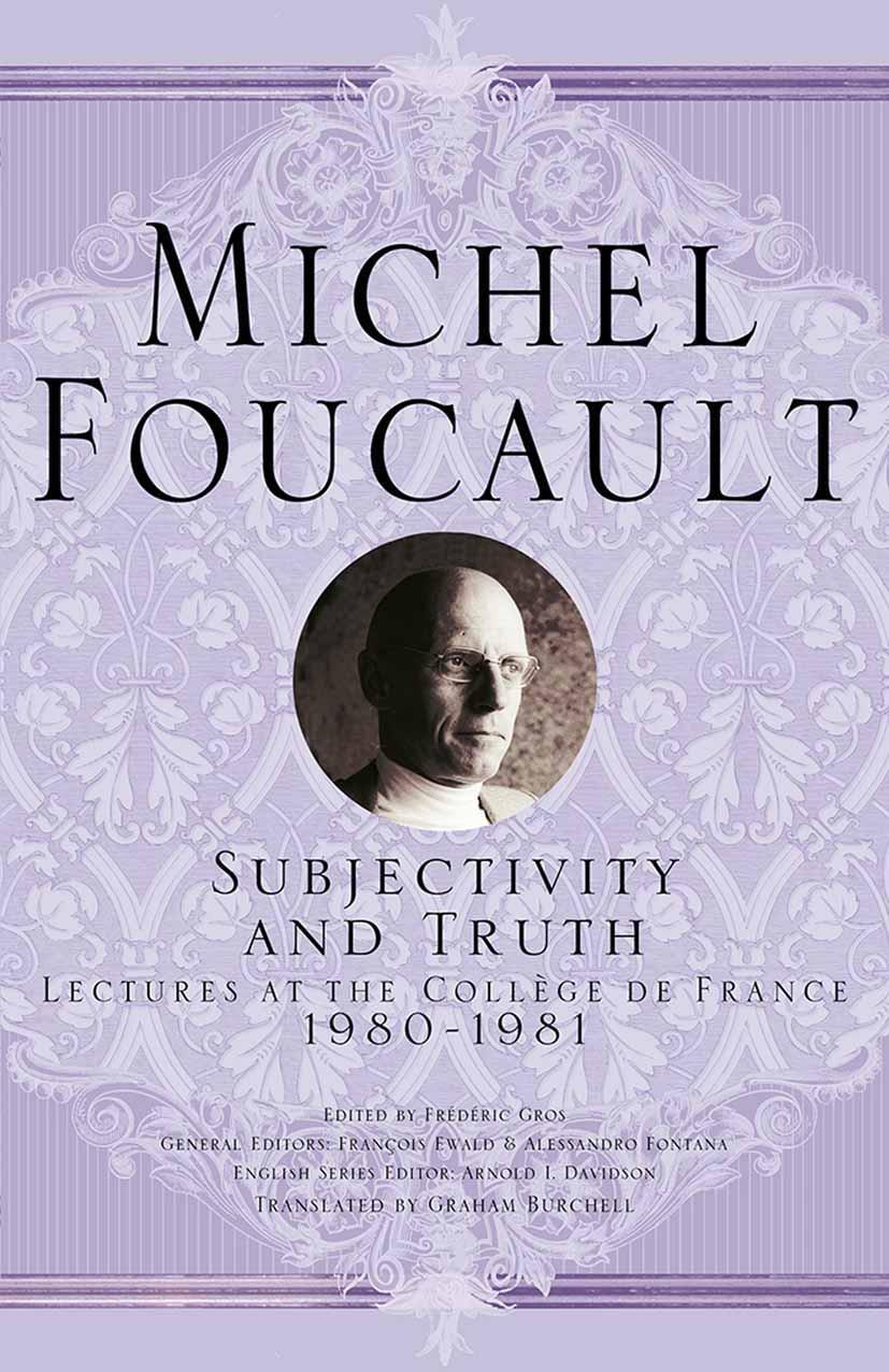 Ewald, François - Subjectivity and Truth, ebook